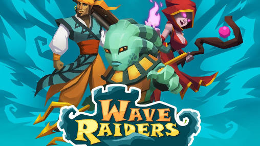 Wave raiders poster