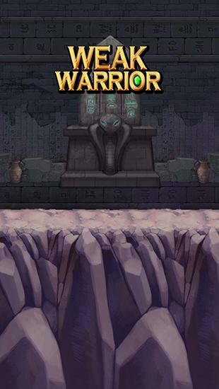 Weak warrior poster