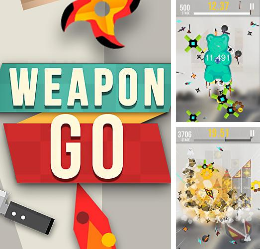 Weapon go