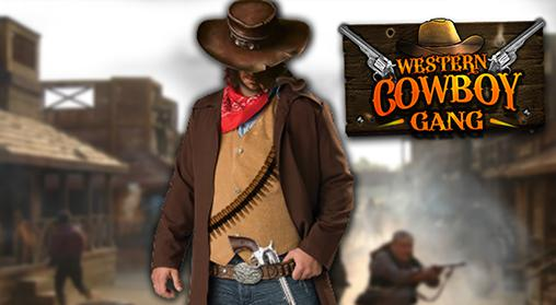 Western: Cowboy gang. Bounty hunter