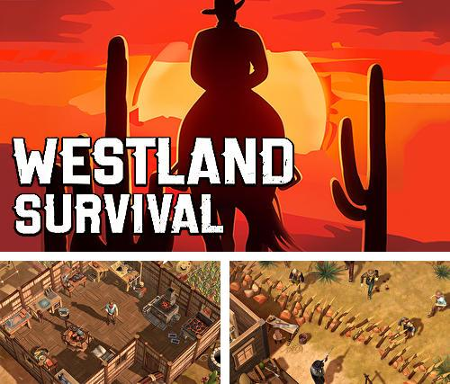 In addition to the game Westland survival for Android, you can download other free Android games for DOOGEE Valencia.