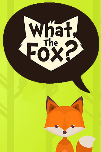 What The Heck Am I Doing The First Month Blogging: What, The Fox? Relaxing Brain Game For Android