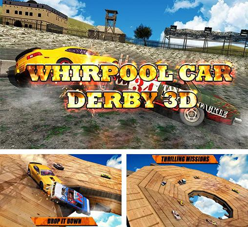 Whirlpool car derby 3D