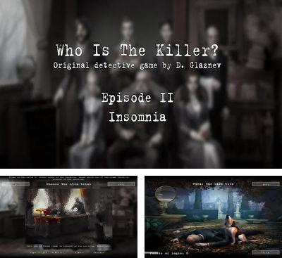 In addition to the game Metro Polonaise for Android phones and tablets, you can also download Who is the killer? Ep. II for free.