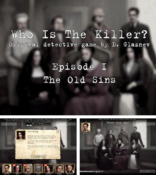 In addition to the game Who is the killer? Ep. II for Android phones and tablets, you can also download Who is the killer: Episode I for free.