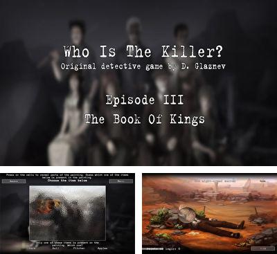 In addition to the game Hunted Graves for Android phones and tablets, you can also download Who Is The Killer. Episode III for free.