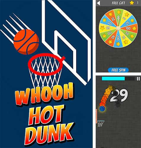 En plus du jeu Jus de Zombie pour téléphones et tablettes Android, vous pouvez aussi télécharger gratuitement Whooh, dunk chaud: Basketball intéressant, Whooh hot dunk: Free basketball layups game.