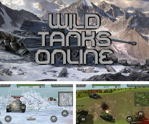 In addition to the game War of tanks: Online for Android phones and tablets, you can also download Wild tanks online for free.
