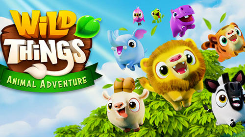 Wild things: Animal adventures poster