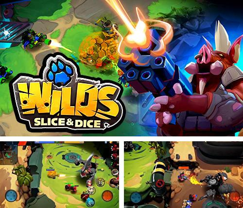 Zusätzlich zum Spiel Super-Schlagmann: 3D Monster-Shooter! für Android-Telefone und Tablets können Sie auch kostenlos Wilds: Slice and dice. Wild league, Wilds: Slice and Dice. Wilde Liga herunterladen.