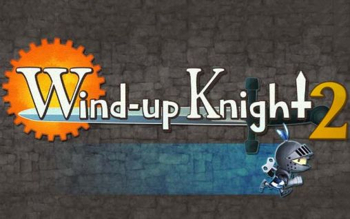 Wind-up knight 2 poster