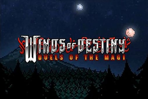 Winds of destiny: Duels of the magi