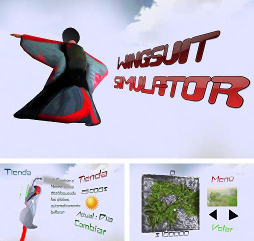 In addition to the game Wingsuit: Proximity project for Android phones and tablets, you can also download Wingsuit simulator for free.
