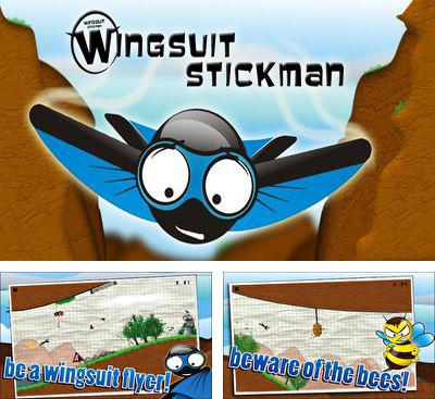 In addition to the game Stickman Ski Racer for Android phones and tablets, you can also download Wingsuit Stickman for free.