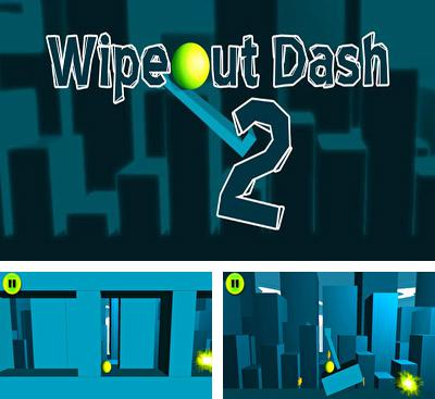 In addition to the game Wipeout 2 for Android phones and tablets, you can also download Wipeout Dash 2 for free.