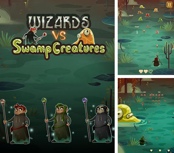 Wizard vs swamp creatures
