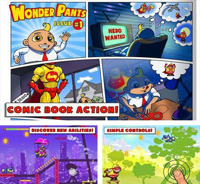 In addition to the game Penguin Palooza for Android phones and tablets, you can also download Wonder Pants for free.