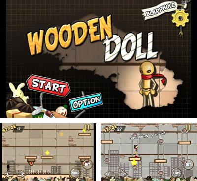 In addition to the game Barranco Perdido for Android phones and tablets, you can also download Wooden Doll for free.