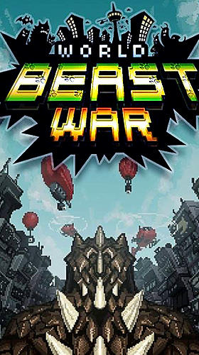 World beast war: Destroy the world in an idle RPG poster