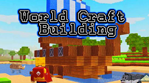 World craft building