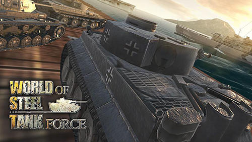 World of steel: Tank force обложка