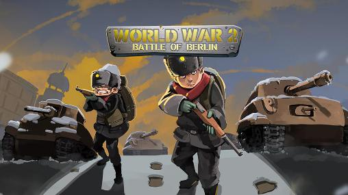 World war 2: Battle of Berlin poster
