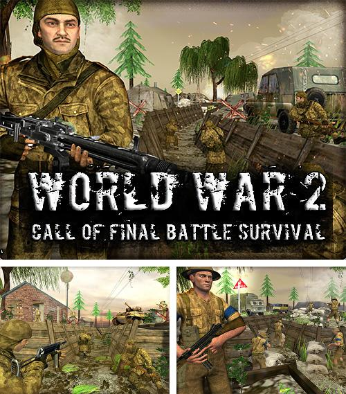En plus du jeu Ville de folie: Histoire de mafia pour téléphones et tablettes Android, vous pouvez aussi télécharger gratuitement Seconde guerre mondiale: Appel de la bataille finale. Survie, World war 2: Call of final battle survival WW2.