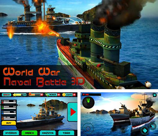 In addition to the game Naval frontline for Android phones and tablets, you can also download World war: Naval battle 3D for free.
