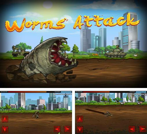 In addition to the game Death Worm for Android phones and tablets, you can also download Worms attack for free.