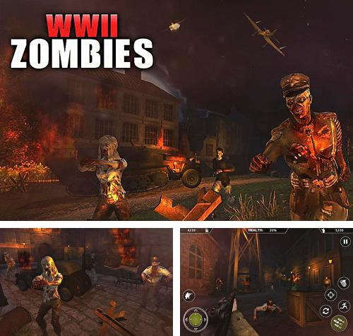 En plus du jeu Zone Mortelle pour téléphones et tablettes Android, vous pouvez aussi télécharger gratuitement Seconde guerre mondiale: Survie de zombie. Histoire terrible de la guerre mondiale, WW2 Zombies survival : World war horror story.