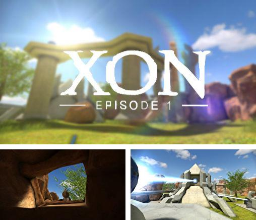 XON: Episode 1