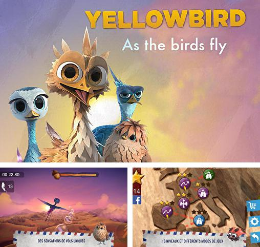 Yellowbird: As the birds fly