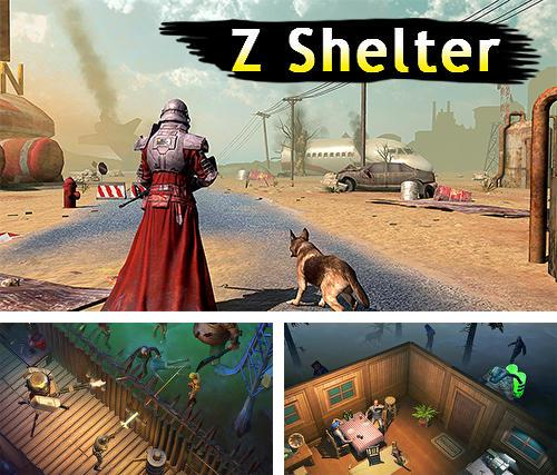 Z shelter survival games: Survive the last day!
