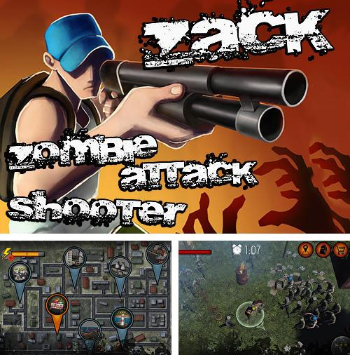 Zack: Zombie attack shooter