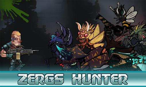 Zergs hunter poster