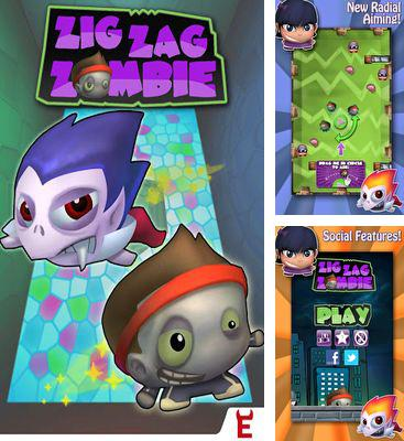 In addition to the game Chilean Miner for Android phones and tablets, you can also download Zig Zag Zombie for free.