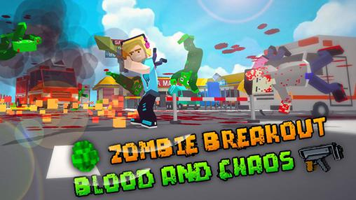 Zombie breakout: Blood and chaos poster