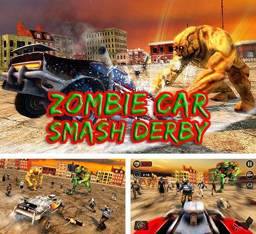 Zombie car smash derby