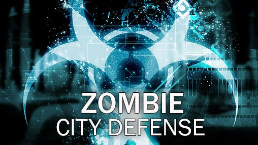 Zombie: City defense
