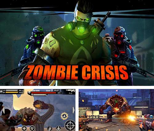 In addition to the game Firefighters in Mad City for Android phones and tablets, you can also download Zombie crisis for free.