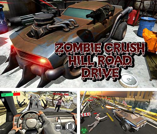 Zombie crush hill road drive