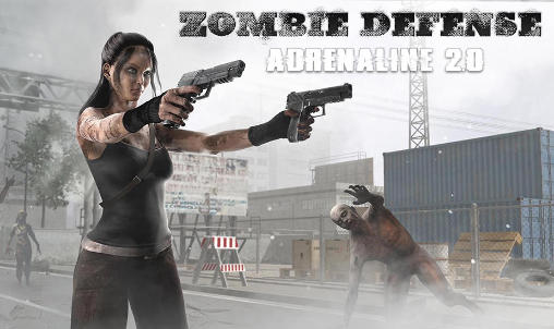 Zombie defense: Adrenaline 2.0 poster