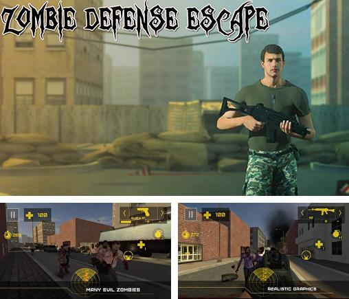 Zombie defense: Escape