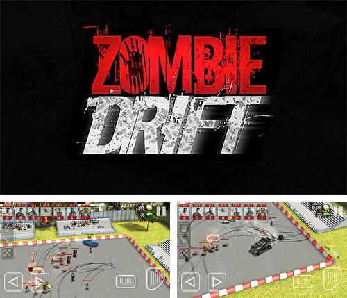 In addition to the game Drift hunters for Android phones and tablets, you can also download Zombie drift for free.