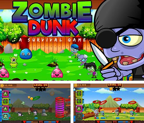 Zombie dunk: A survival game