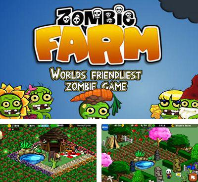 In addition to the game Monster Pet Shop for Android phones and tablets, you can also download Zombie Farm for free.