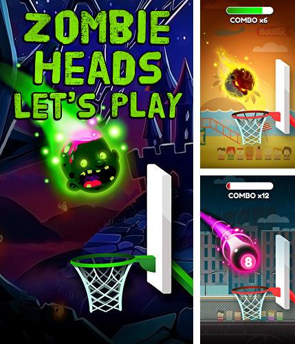 Zombie heads: Let's play