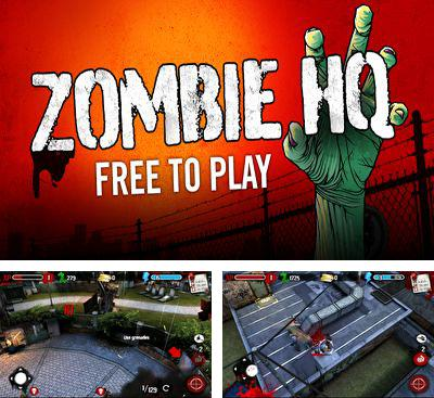 In addition to the game Final Fury for Android phones and tablets, you can also download Zombie HQ for free.
