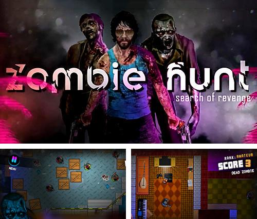 Zombie hunt: Search of revenge