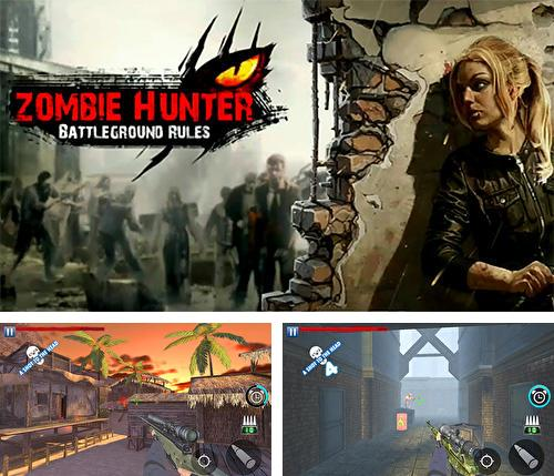 In addition to the game Last day fort night survival: Force storm. FPS shooting royale for Android phones and tablets, you can also download Zombie hunter: Battleground rules for free.